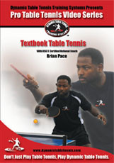 Dynamic Table Tennis Brian Pace Textbook Table Tennis ping pong trainingdvd