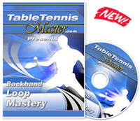Table Tennis Master Backhand Loop Mastery ping pong trainingdvd