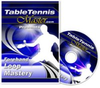Table Tennis Master Forehand Loop Mastery ping pong trainingdvd